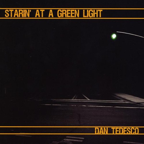 Starin' at a Green Light