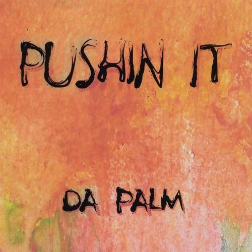 Pushin It