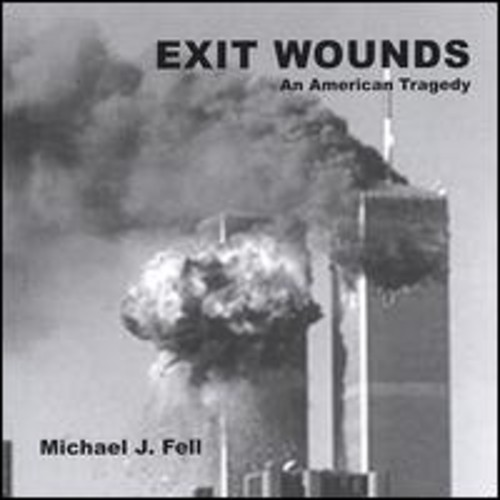 Exit Wounds An American Tragedy