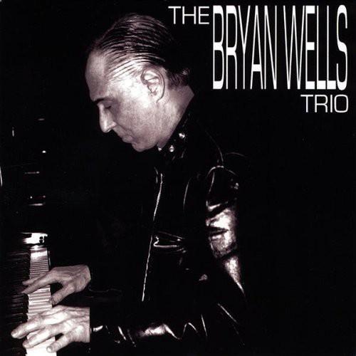 Bryan Wells Trio