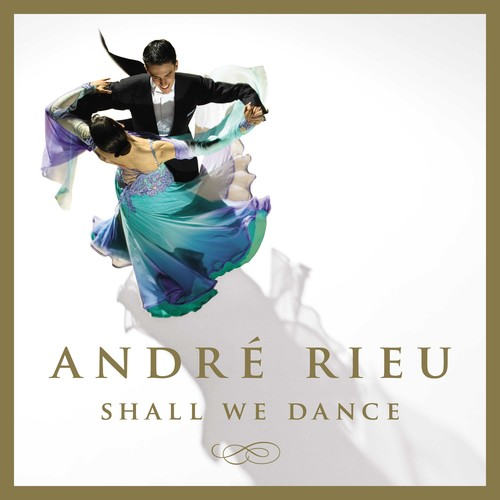 Andre Rieu - Shall We Dance