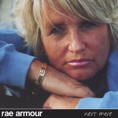 Rae Armour : Next Move