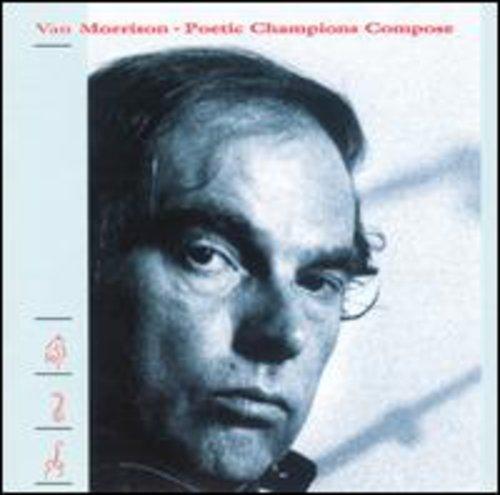 Van Morrison-Poetic Champions Compose