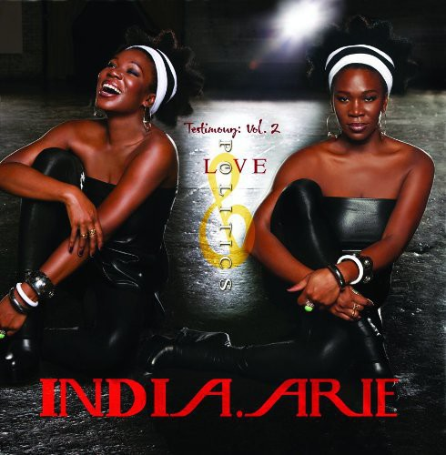 India.Arie - Testimony 2: Love & Politics
