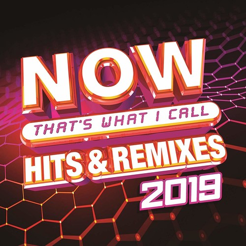 Now That's What I Call Music! - NOW That's What I Call Hits & Remixes 2019