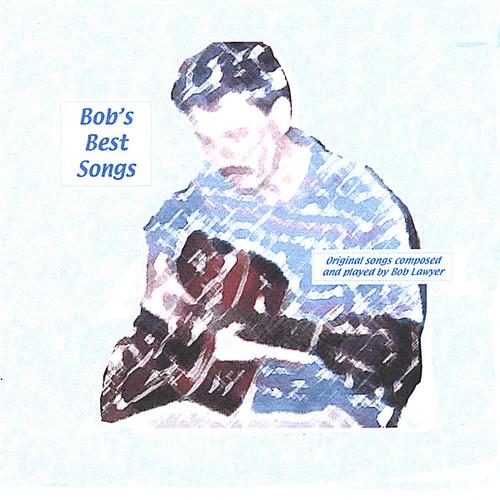 Bob's Best Songs