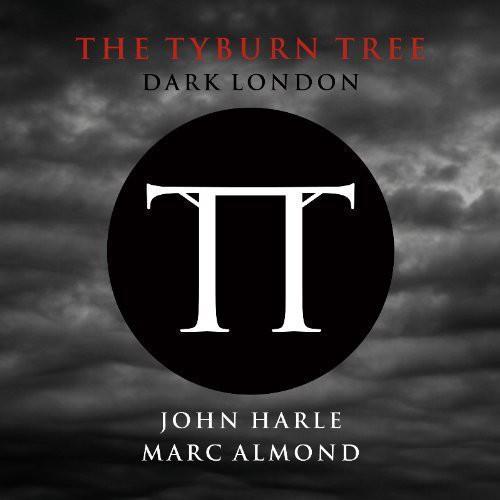 Tyburn Tree: Dark London