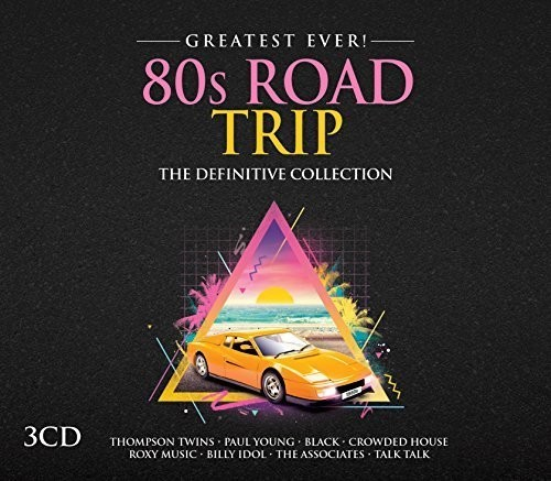 Greatest Ever 80s Road Trip /  Various [Import]