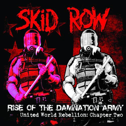 Skid Row - Rise of the Damnation Army - United World