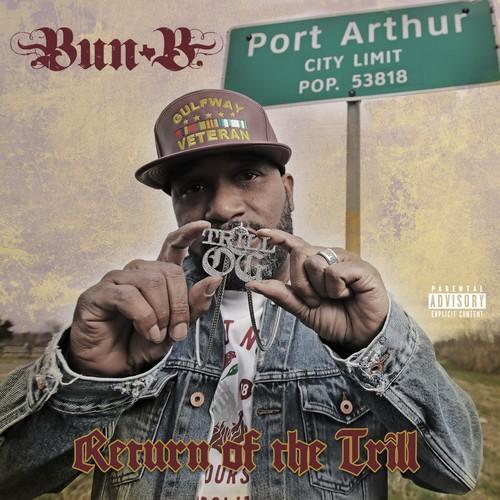 Bun B - Return Of The Trill [Digipak]