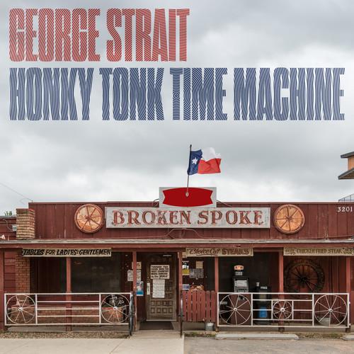 George Strait - Honky Tonk Time Machine [LP]