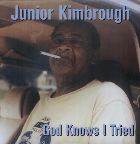 Junior Kimbrough - God Knows I Tried