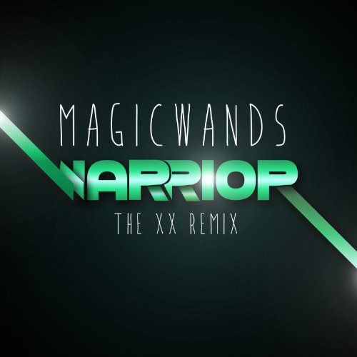 Magic Wands - Warrior (Xx Remix)