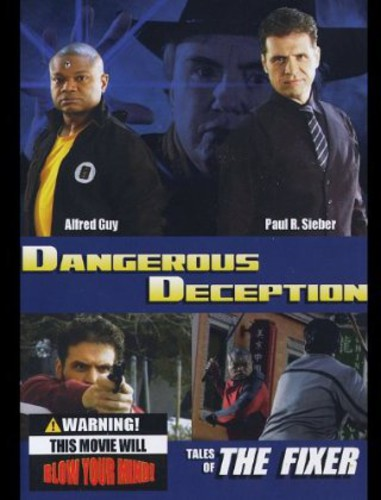 Dangerous Deception Tales of the Fixer