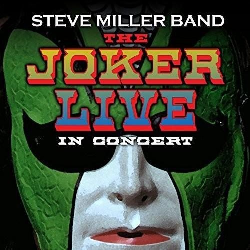 Steve Miller Band-Joker Live Mmxiv