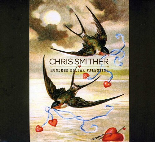 Chris Smither - Hundred Dollar Valentine