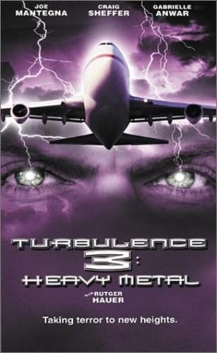 Turbulence 3: Heavy Metal