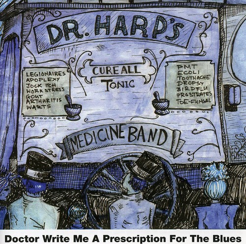 Doctor Write Me a Prescription for the Blues