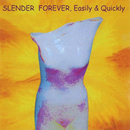 Slender Forever, Easily and Quickly