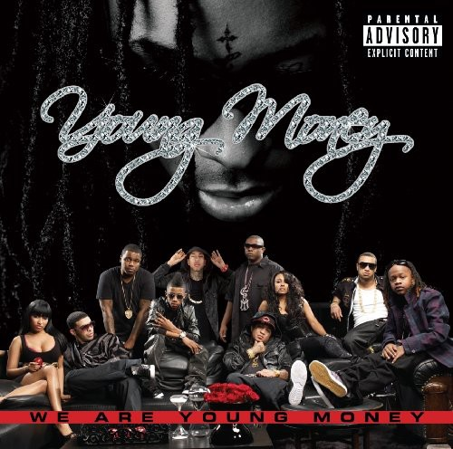 We Are Young Money [Explicit Content]