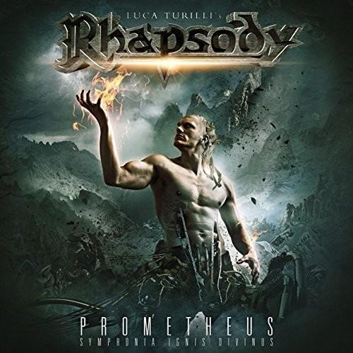Luca Turilli's Rhapsody - Prometheus, Symphonia Ignis Divinus