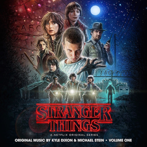 Kyle Dixon & Michael Stein - Stranger Things Soundtrack Vol.1