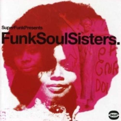 Funk Soul Sisters [Import]