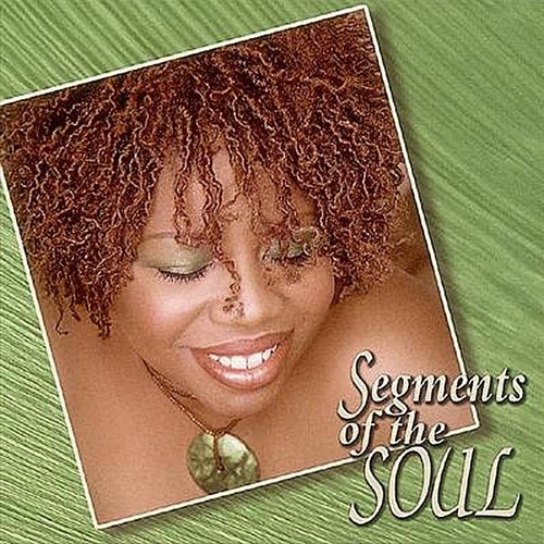 Segments of the Soul