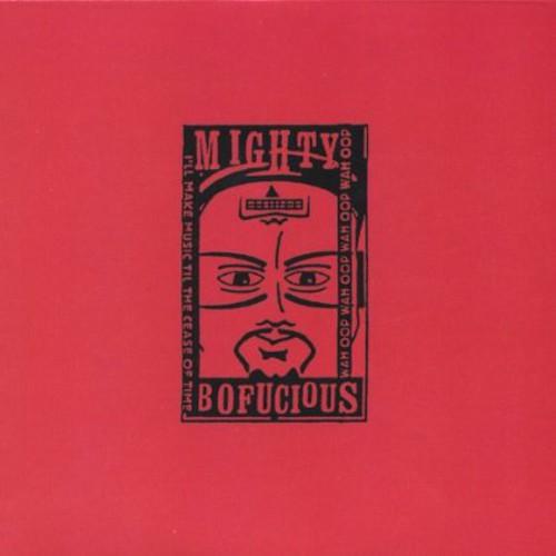 Mighty Bofucious