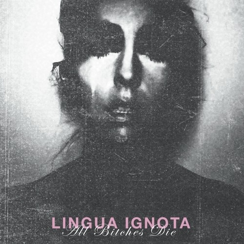 Lingua Ignota - All Bitches Die