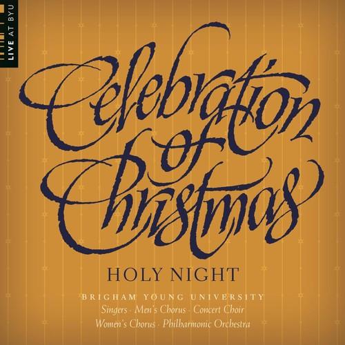 Celebration of Christmas: Holy Night