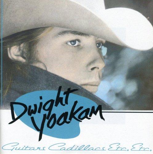Dwight Yoakam-Guitars Cadillacs Etc