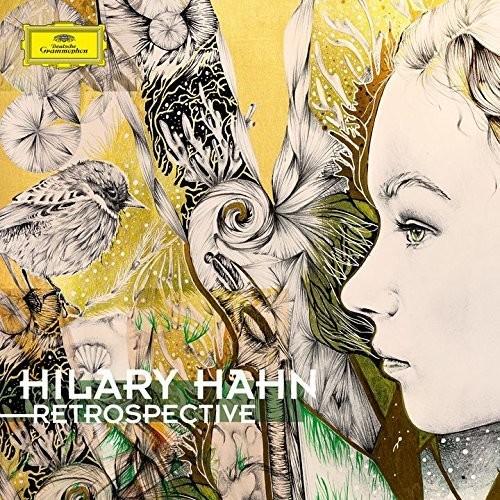Hilary Hahn - Retrospective