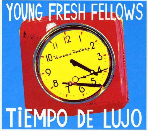Young Fresh Fellows - Tiempo de Lujo