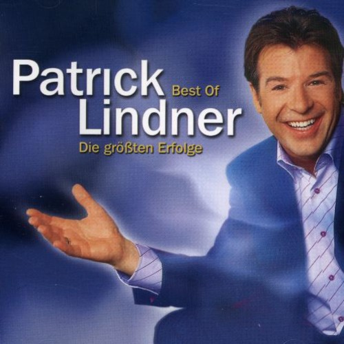 Best of Patrick Lindner Die Grossten Er [Import]