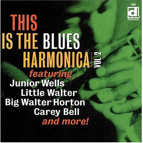 This Is The Blues Harmonica, Vol. 2