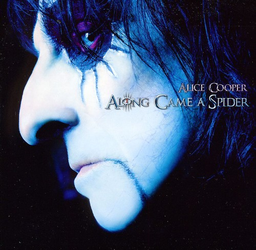 Alice Cooper - Along Came A Spider (2011 Edition) [Import]