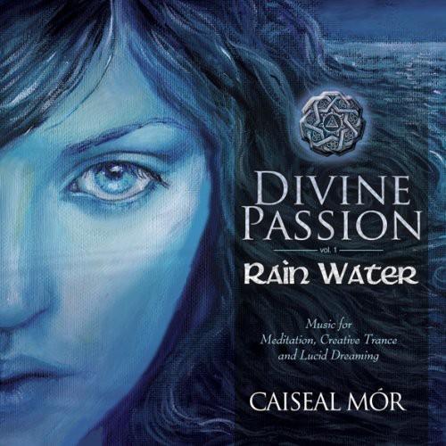Divine Passion-Rain Water