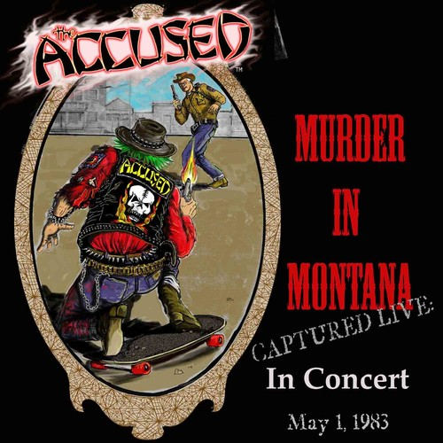 Accused - Murder In Montana [Colored Vinyl]