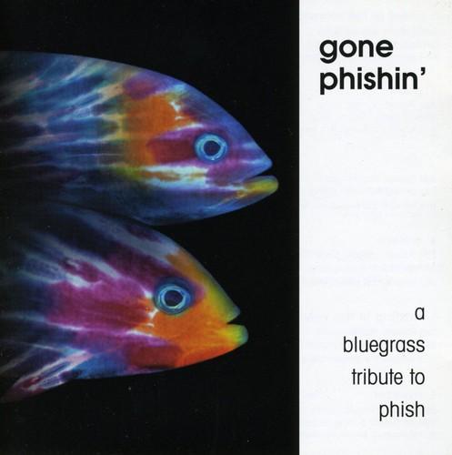 Gone Phishin: A Bluegrass Tribute