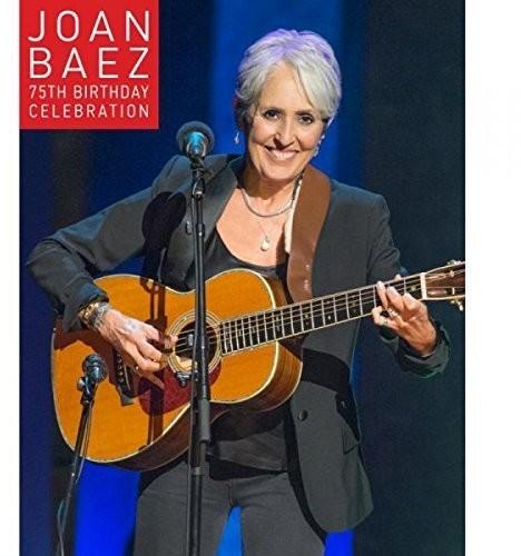 Joan Baez (75th Birthday Celebration)