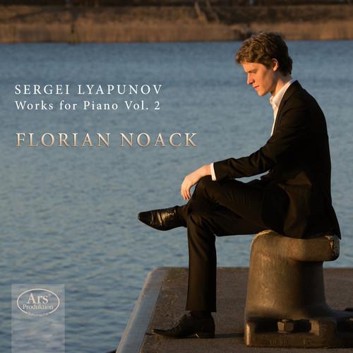 Sergei Lyapunov: Works for Piano 2