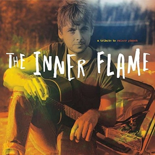 Inner Flame: A Tribute To Rainer Ptacek /  Various