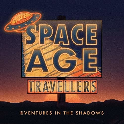 Space Age Travellers - Adventures In The Shadows