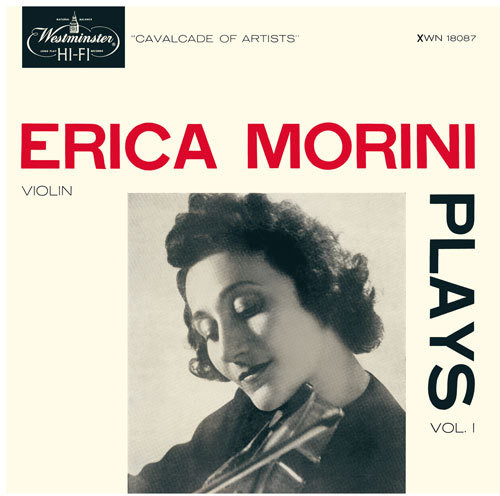 Erica Morini Plays Vol. 1