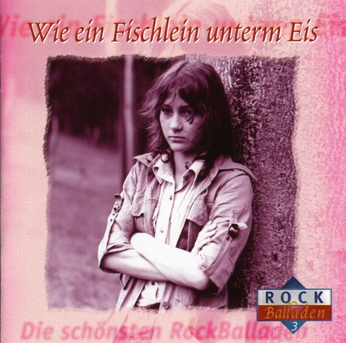 Die Schonsten Rockballaden Vol. 3 /  Various [Import]
