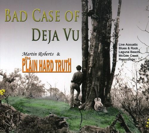 Bad Case of Deja Vu