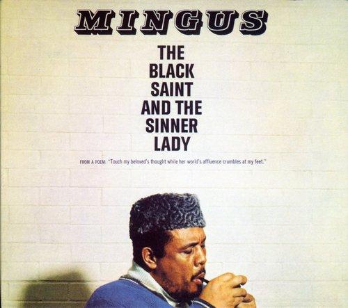 Charles Mingus - Black Saint & the Sinner Lady