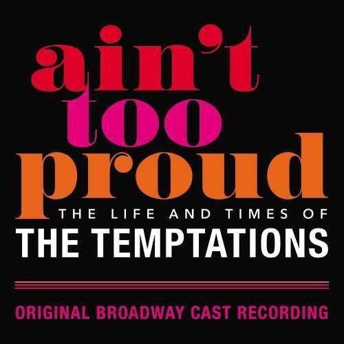 Various Artists - Ain't Too Proud: The Life And Times Of The Temptations