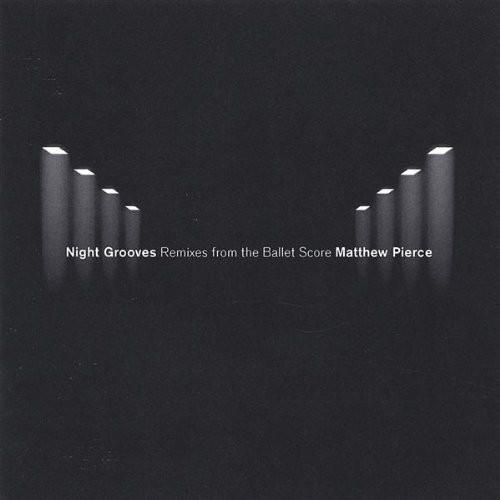 Night Grooves Remixes from the Ballet Score